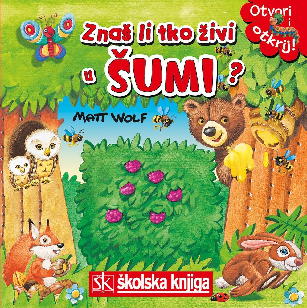 Znaš li tko živi u šumi?