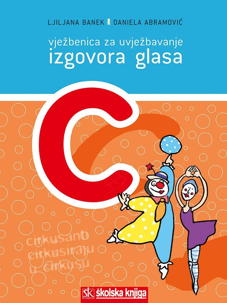 Vježbenica za učenje i uvježbavanje izgovora glasa C