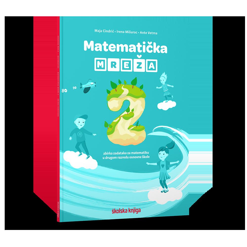 MATEMATIČKA MREŽA 2 - zbirka zadataka za matematiku u drugom razredu osnovne škole