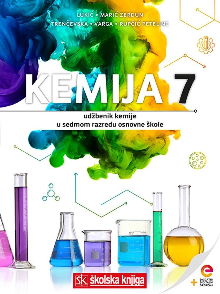 KEMIJA 7 - udžbenik kemije s dodatnim digitalnim sadržajima u 7. razredu osnovne škole