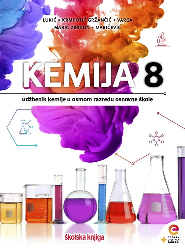 KEMIJA 8 - udžbenik kemije  s dodatnim digitalnim sadržajima  u osmom razredu osnovne škole