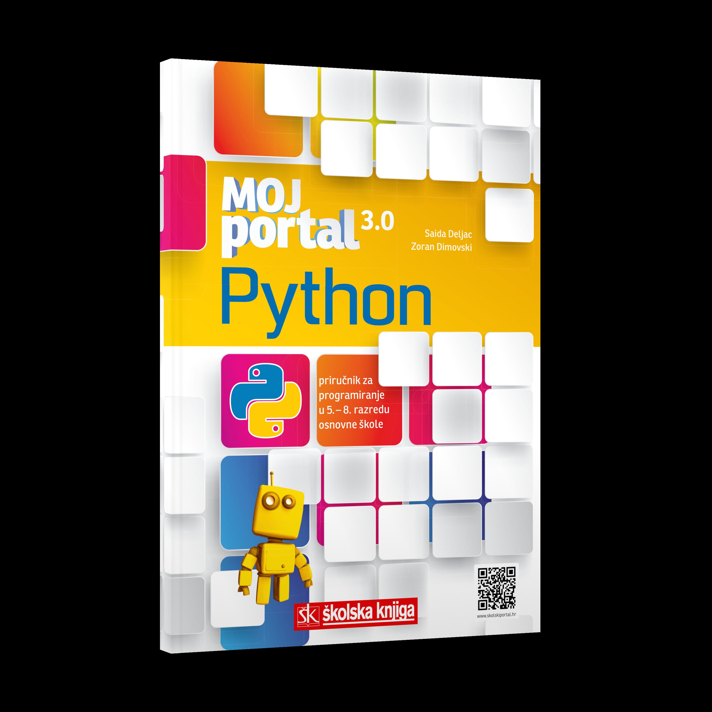 Python - Moj Portal 3.0 - priručnik za programiranje od 5. do 8. razreda osnovne škole