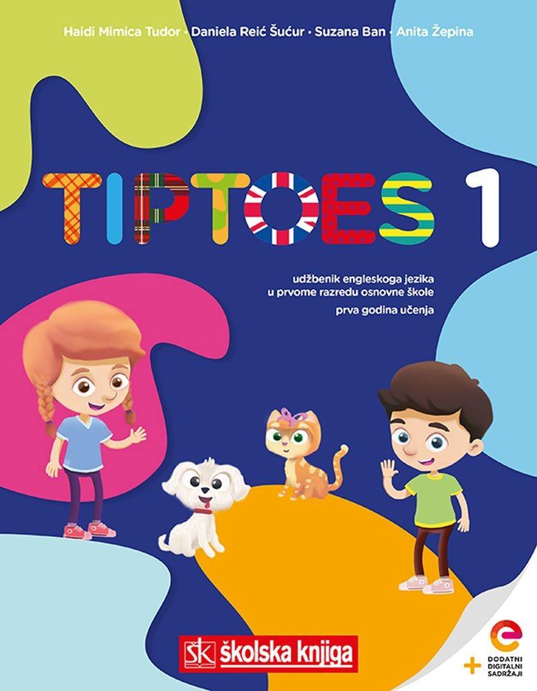 TIPTOES 1 - udžbenik engleskog jezika u  prvom razredu osnovne škole, prva godina učenja