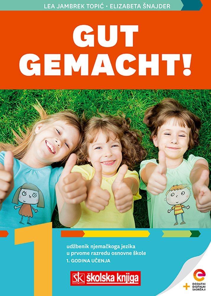 Gut gemacht! 1 - udžbenik iz njemačkog jezika za prvi razred osnovne škole, 1. godina učenja