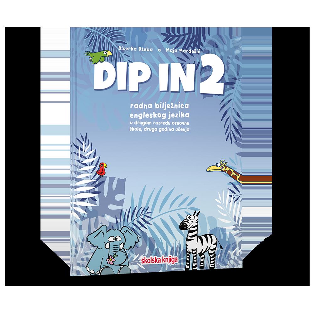 DIP IN 2- radna bilježnica za engleski jezik u drugom razredu osnovne škole, druga godina učenja