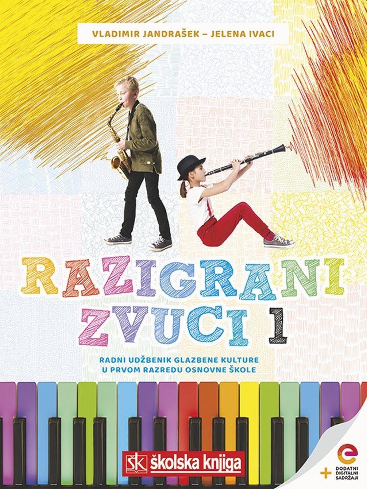 RAZIGRANI ZVUCI 1 - radni udžbenik za glazbenu kulturu u 1. razredu osnovne škole