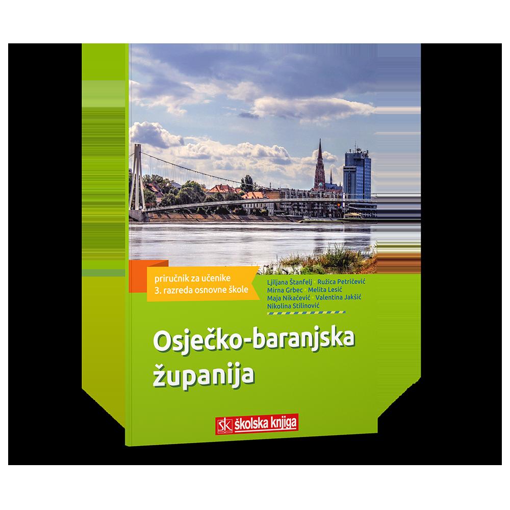 Osječko-baranjska županija - zavičajni priručnik za učenike i učenice 3. razreda osnovne škole
