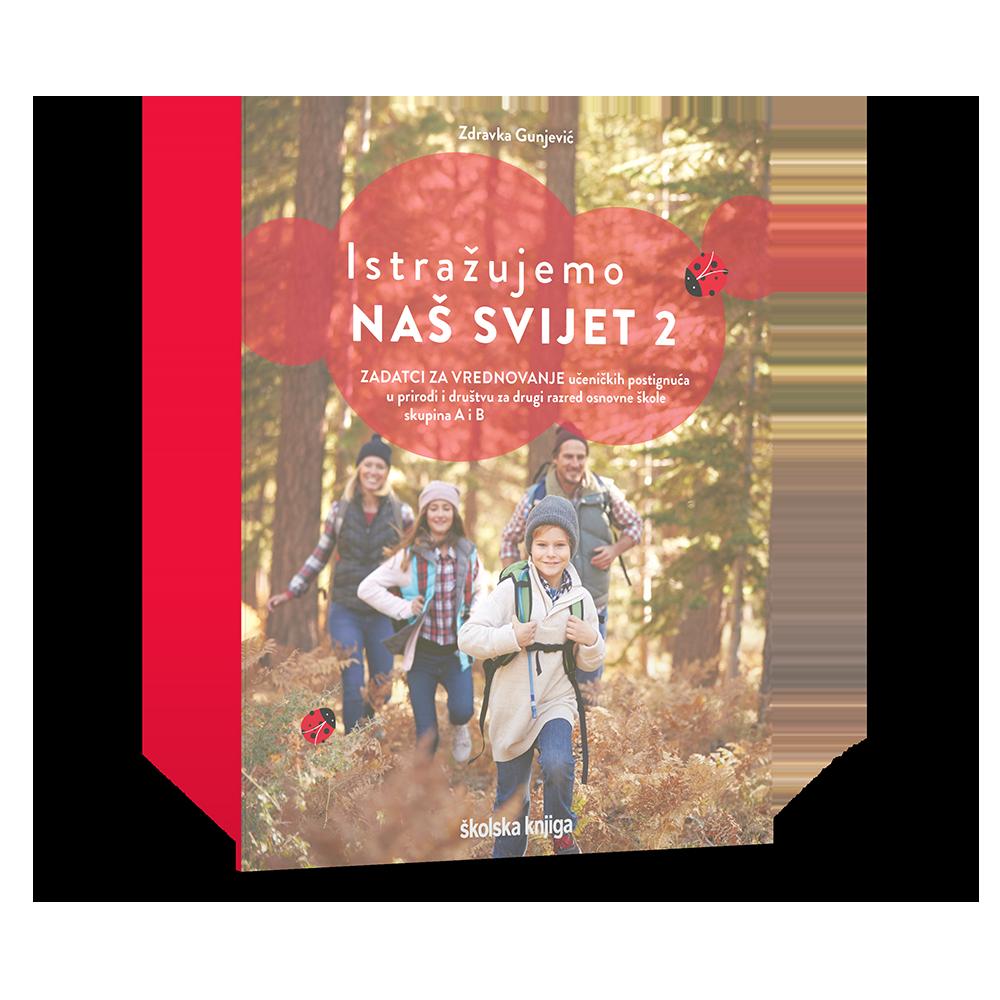 ISTRAŽUJEMO NAŠ SVIJET 2 - nastavni listići za prirodu i društvo u drugom razredu osnovne škole