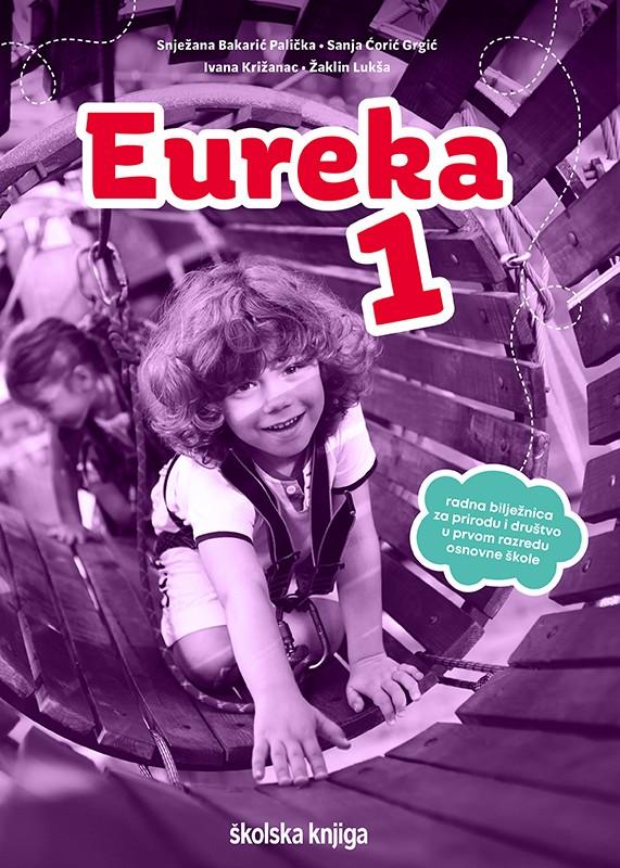 EUREKA 1 - radna bilježnica za prirodu i društvo u 1. razredu osnovne škole