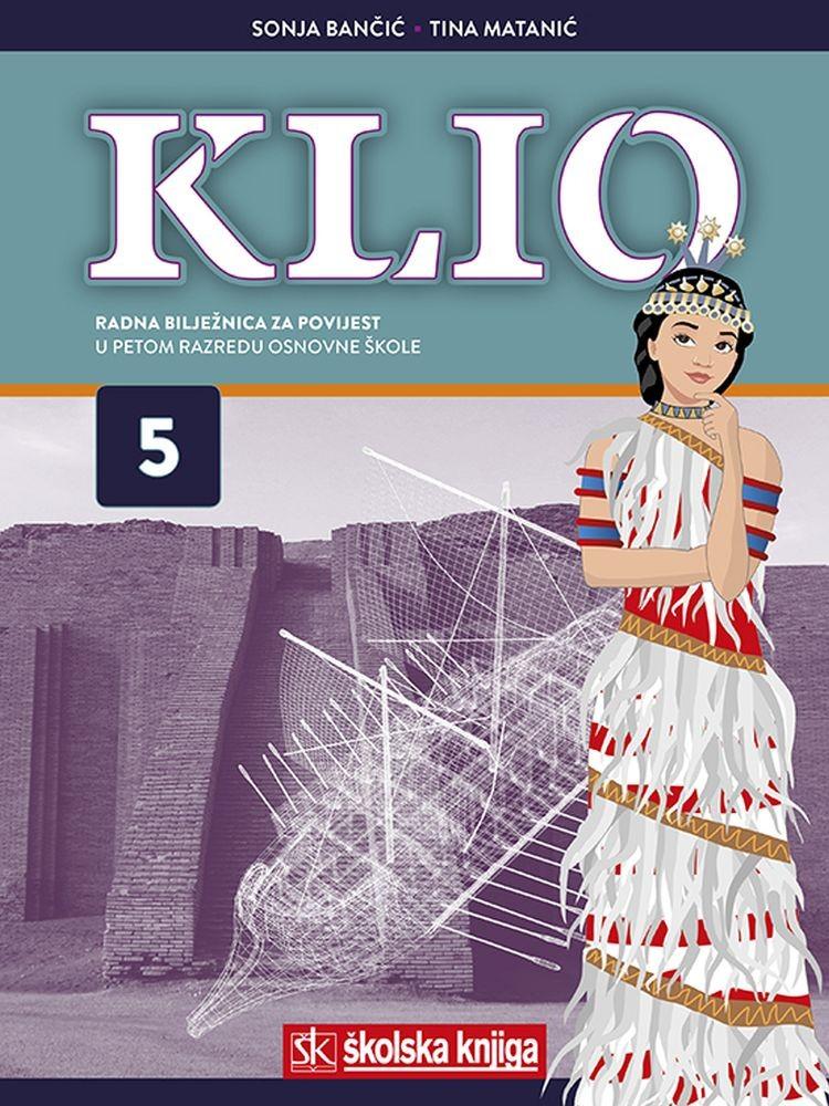KLIO 5 - radna bilježnica za povijest u 5. razredu osnovne škole