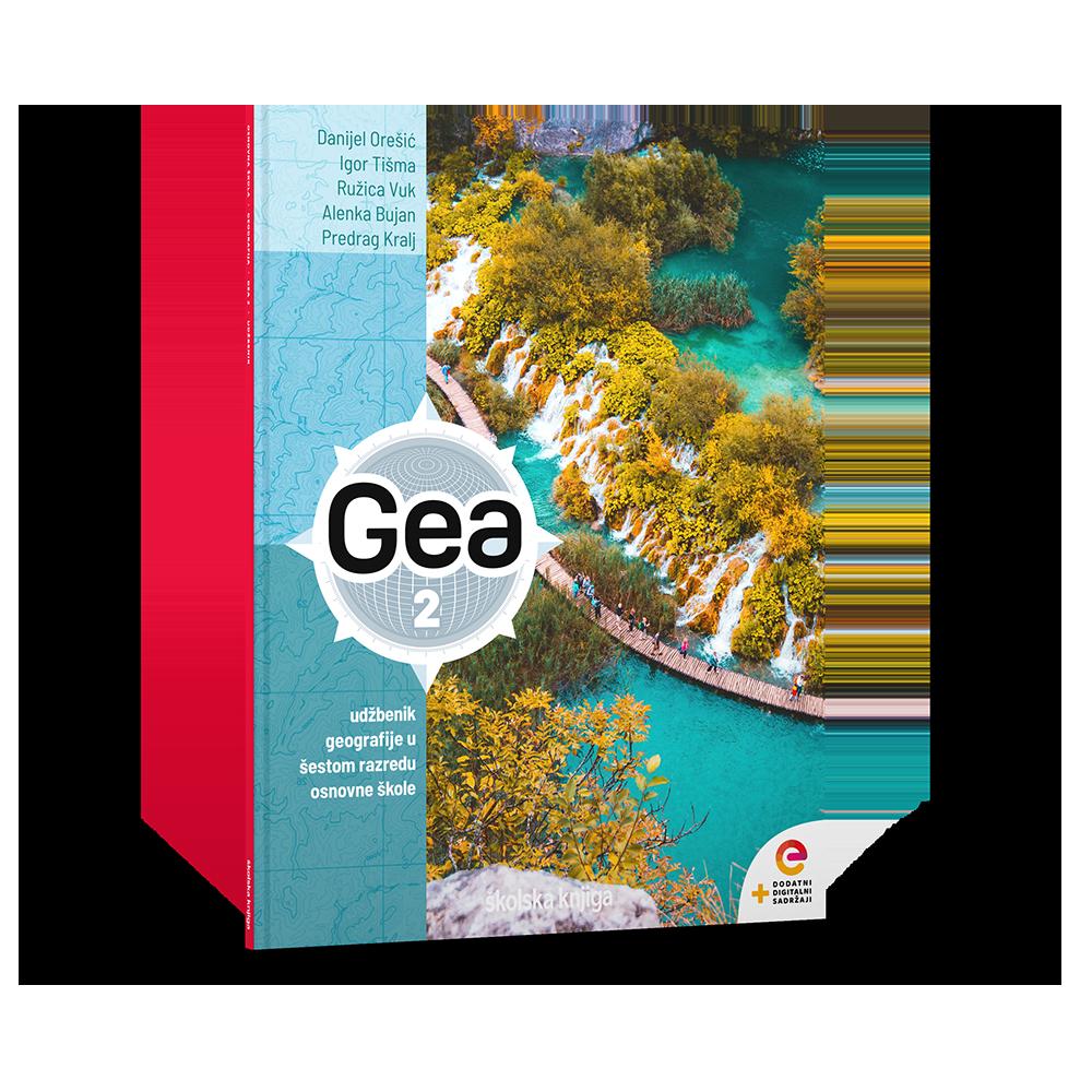 GEA 2 - udžbenik geografije s dodatnim digitalnim sadržajima u šestom razredu osnovne škole