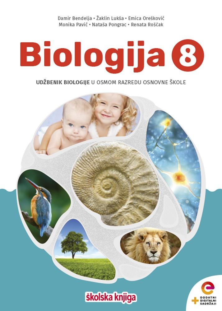 BIOLOGIJA 8 - udžbenik biologije s dodatnim digitalnim sadržajima u osmom razredu osnovne škole