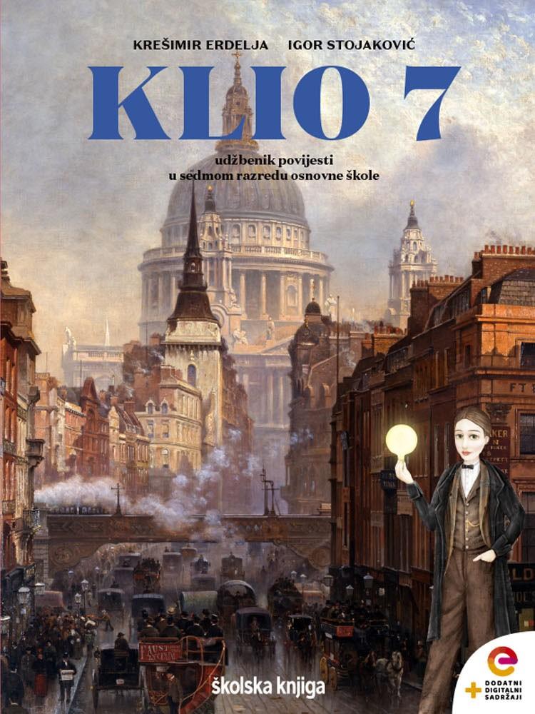 KLIO 7  - udžbenik za povijest s dodatnim digitalnim sadržajima u sedmom razredu osnovne škole