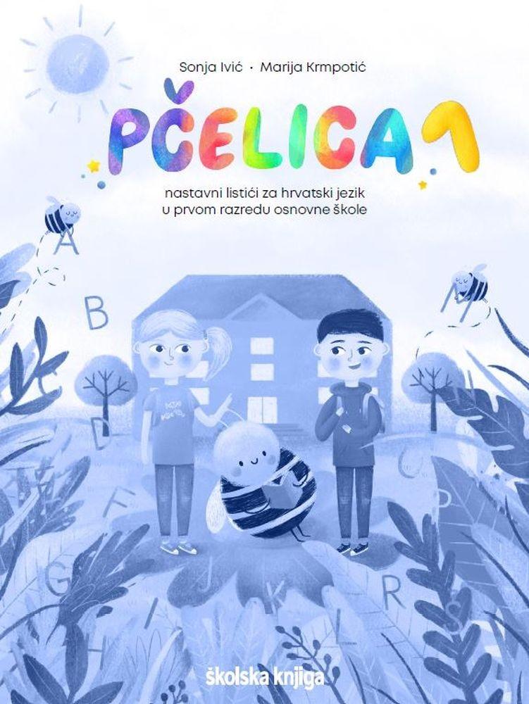 PČELICA 1 - nastavni listići za hrvatski jezik u prvom razredu osnovne škole