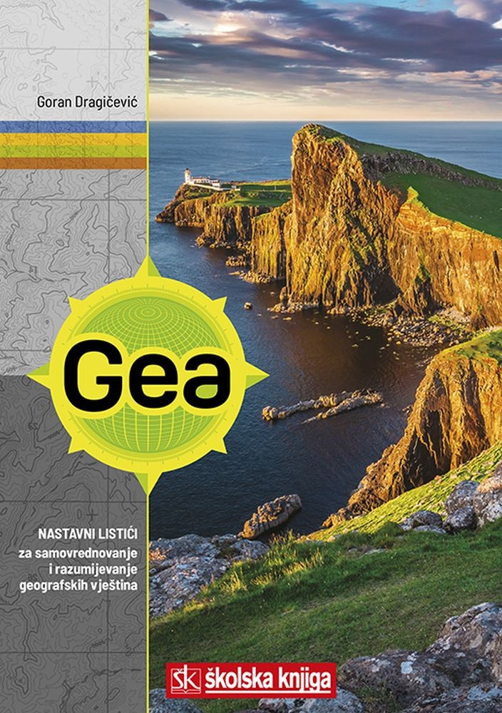 GEA 1 - nastavni listići za samovrednovanje i razumijevanje geografskih vještina