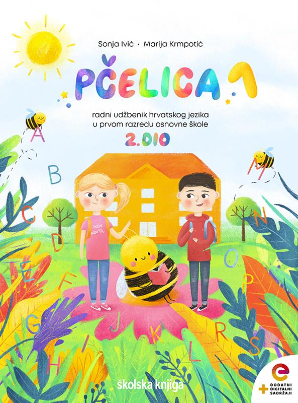 PČELICA 1 - KOMPLET - početnica iz hrvatskog jezika s dodatnim digitalnim sadržajima u prvom razredu osnovne škole - 1. i 2. dio