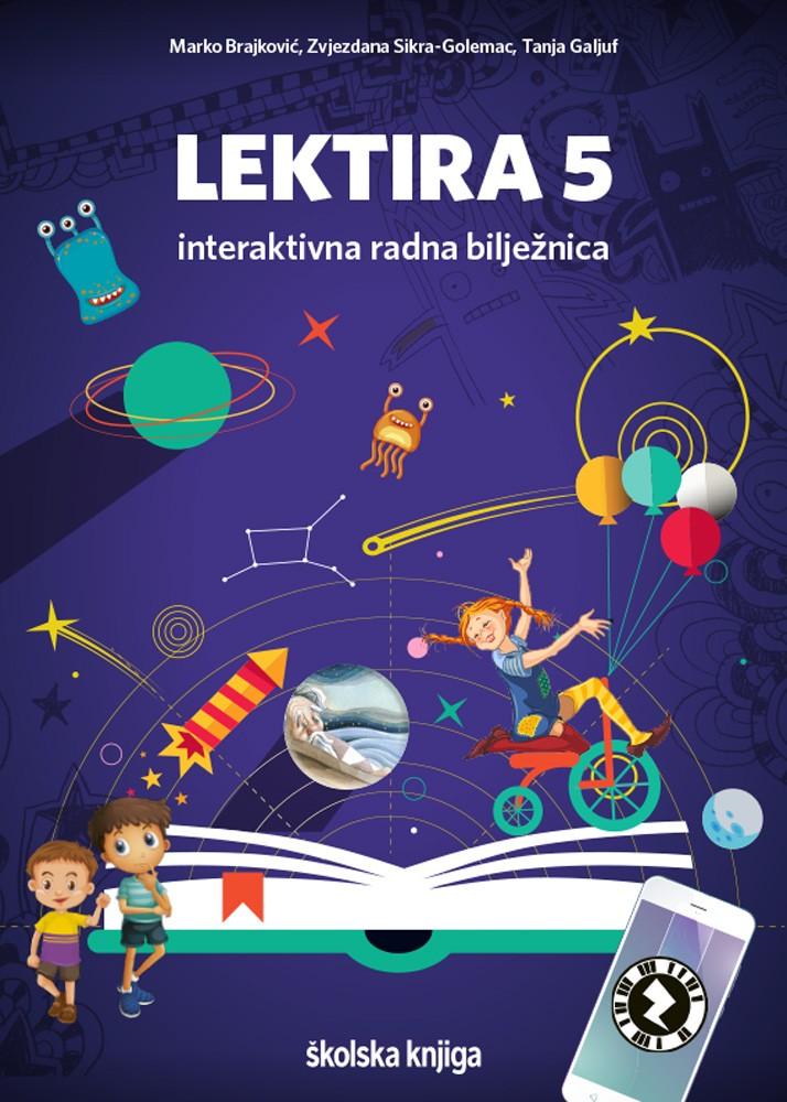 LEKTIRA 5 - interaktivna radna bilježnica za obradu lektirnih djela u petome razredu osnovne škole