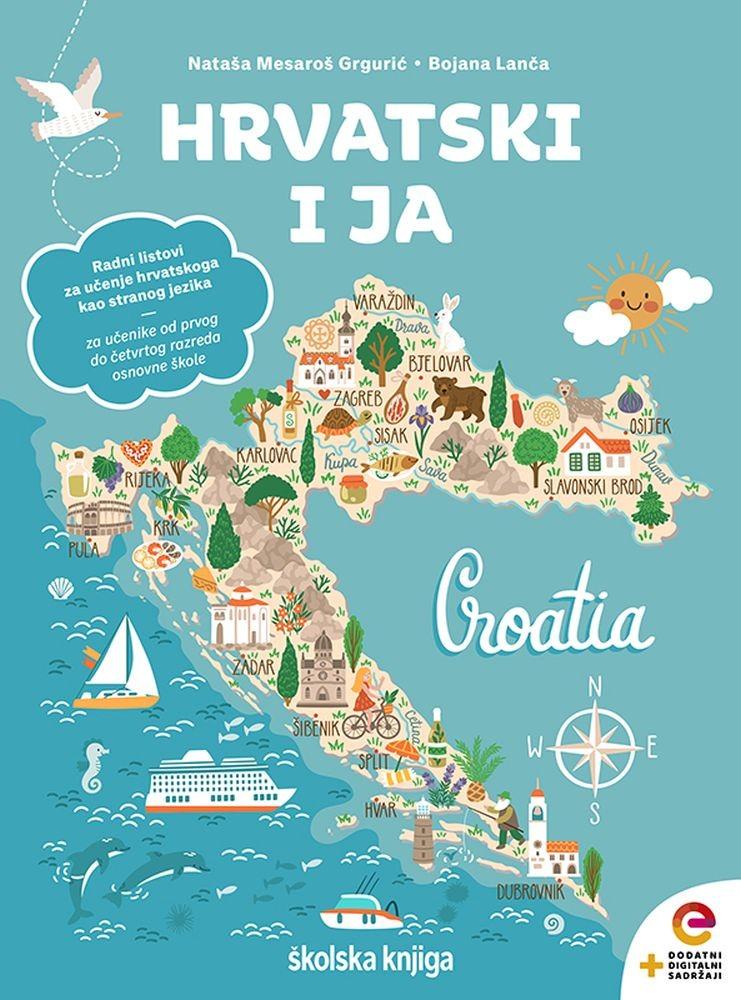 HRVATSKI I JA  - radni listovi za učenje hrvatskoga jezika kao stranog jezika (za učenike od 1.-4. razreda osnovne škole)