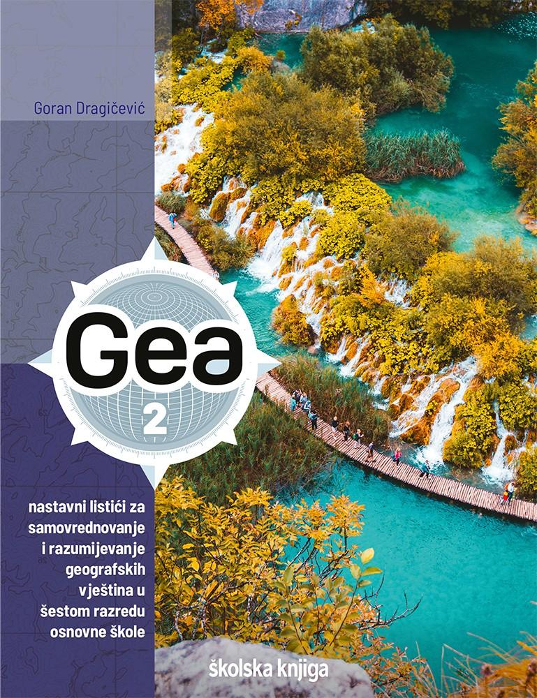 GEA 2 - nastavni listići za samovrednovanje i razumijevanje geografskih vještina u šestom razredu osnovne škole