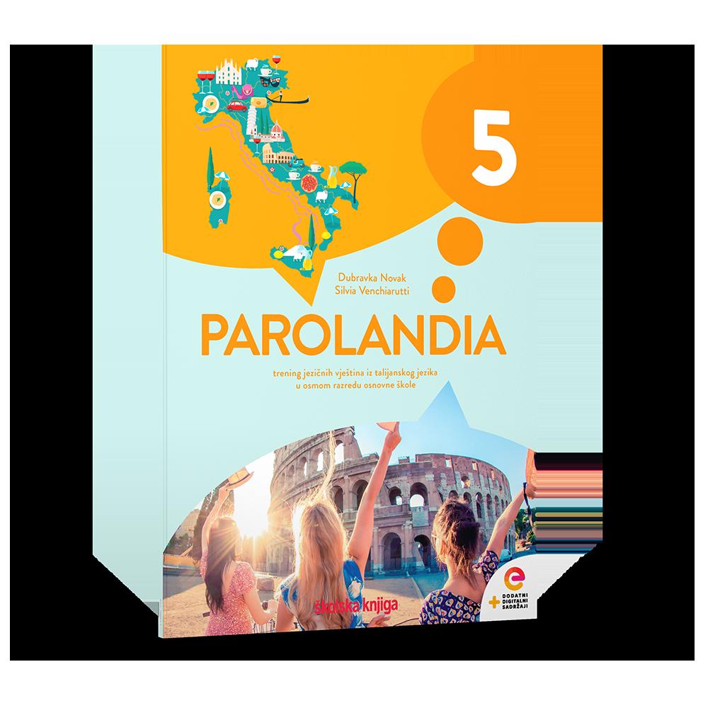 PAROLANDIA 5 - trening jezičnih vještina iz talijanskog jezika u osmom razredu osnovne škole