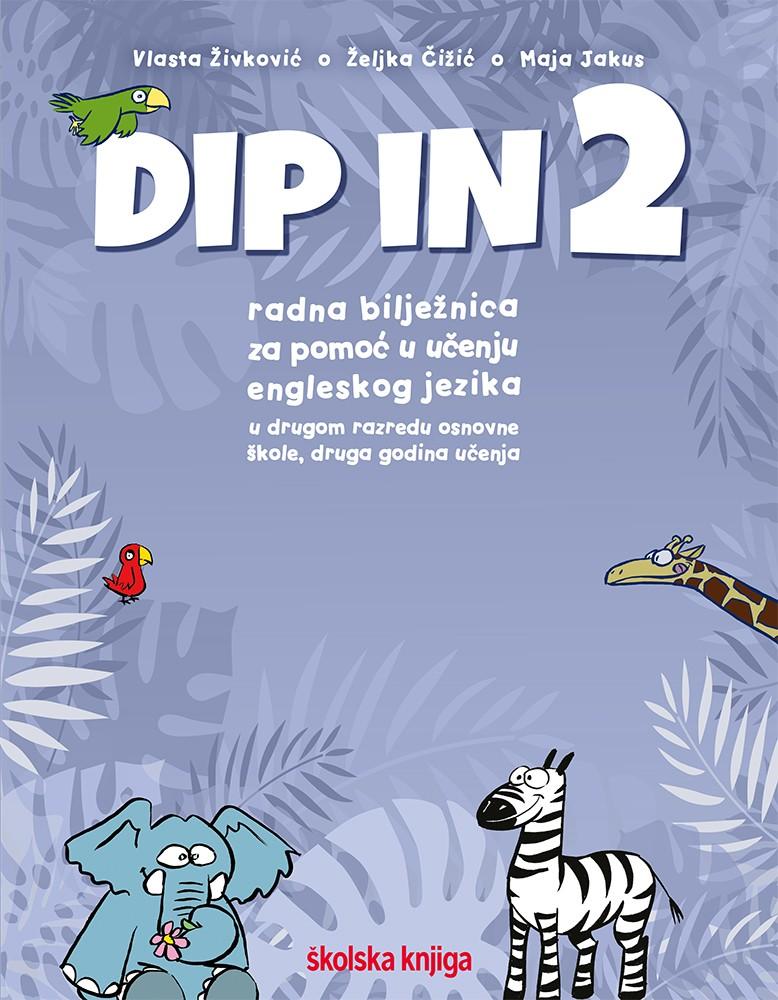 DIP IN 2 - radna bilježnica engleskog jezika za pomoć u učenju drugom razredu osnovne škole