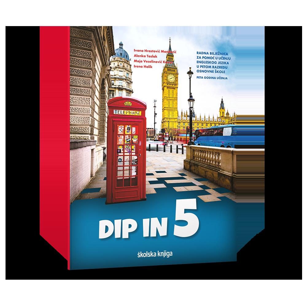 DIP IN 5 - radna bilježnica za pomoć u učenju engleskog jezika petom razredu osnovne škole