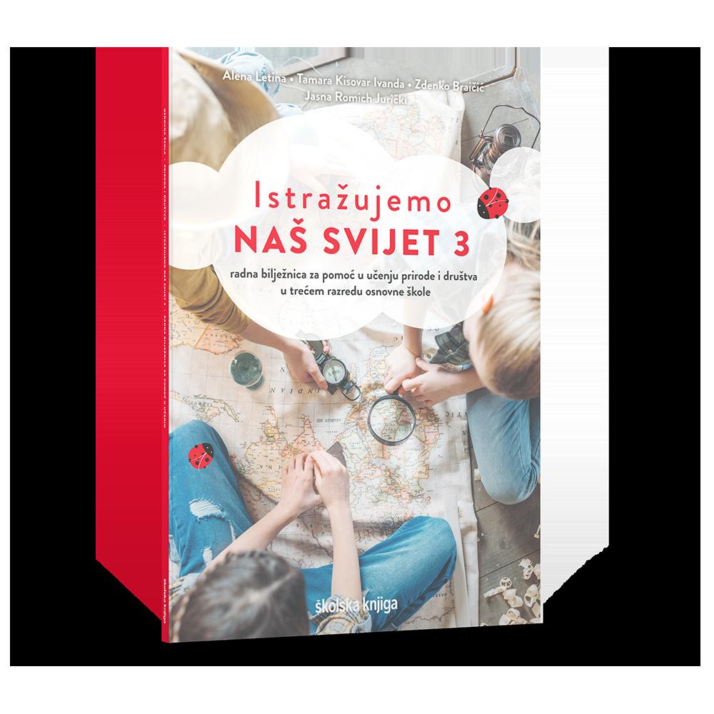 ISTRAŽUJEMO NAŠ SVIJET 3 - radna bilježnica za pomoć u učenju prirode i društva u trećem razredu osnovne škole