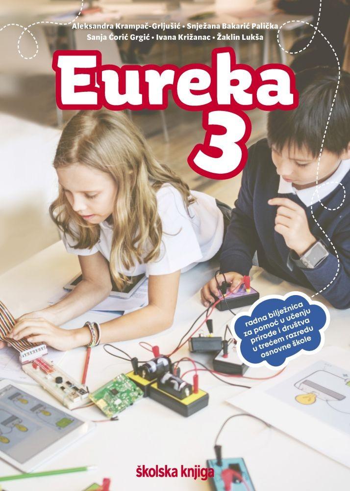 EUREKA 3 - radna bilježnica za pomoć u učenju prirode i društva u trećem razredu osnovne škole
