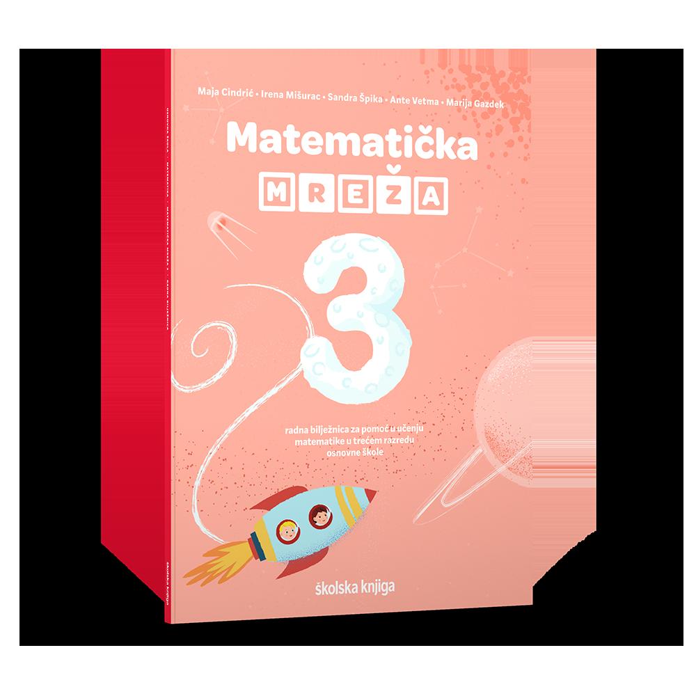 MATEMATIČKA MREŽA 3 - radna bilježnica za pomoć u učenju matematike u trećem razredu osnovne škole