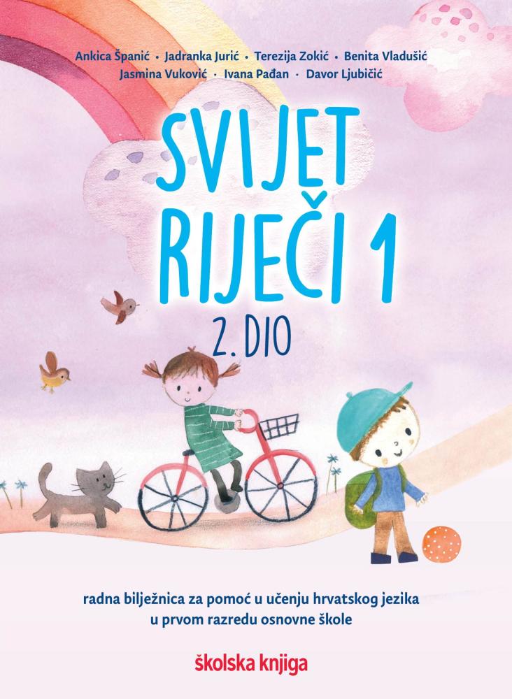 SVIJET RIJEČI 1, 1. i 2. DIO - komplet radnih bilježnica za pomoć u učenju hrvatskog jezika u prvom razredu osnovne škole