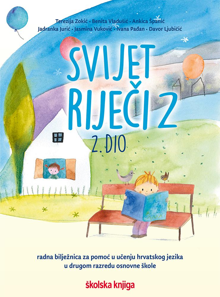 SVIJET RIJEČI 2, 1. i 2. DIO - komplet radnih bilježnica za pomoć u učenju hrvatskog jezika u drugom razredu osnovne škole