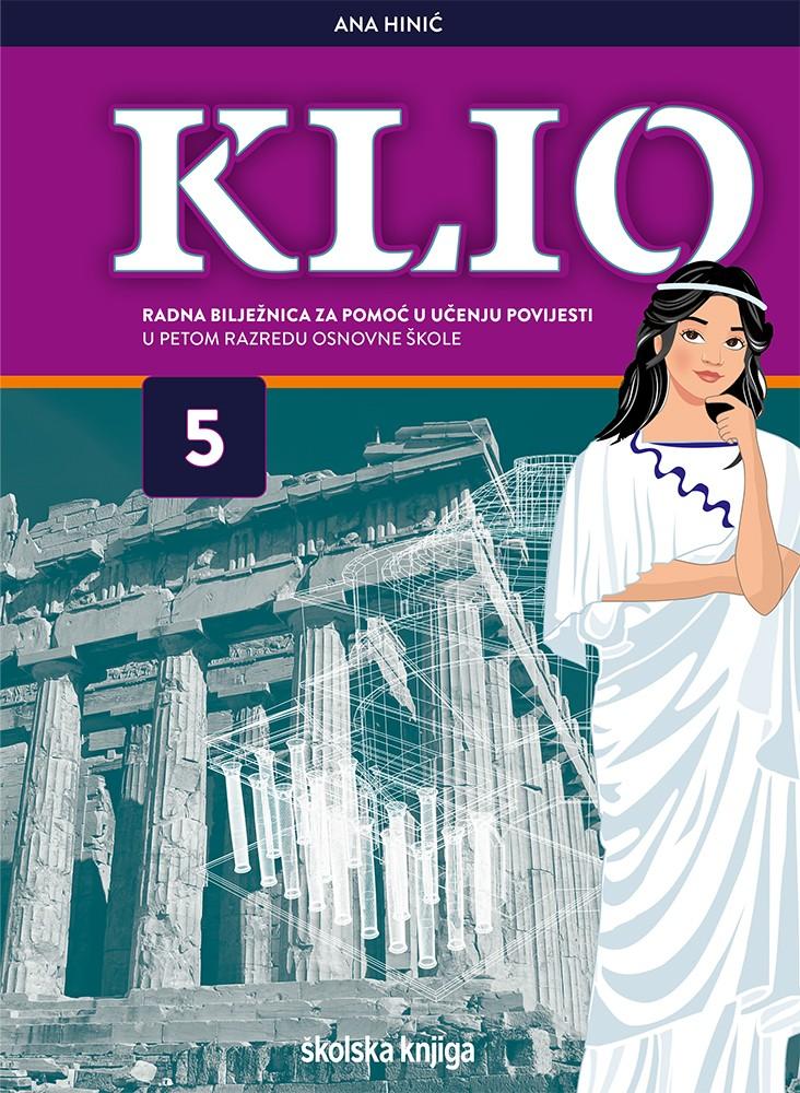 KLIO 5 - radna bilježnica za pomoć u učenju povijesti u petom razredu osnovne škole
