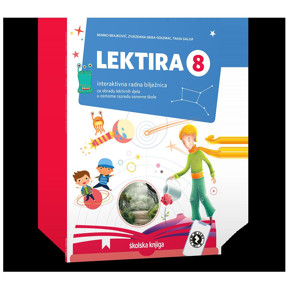 LEKTIRA 8 - interaktivna radna bilježnica za obradu lektirnih djela u osmome razredu osno