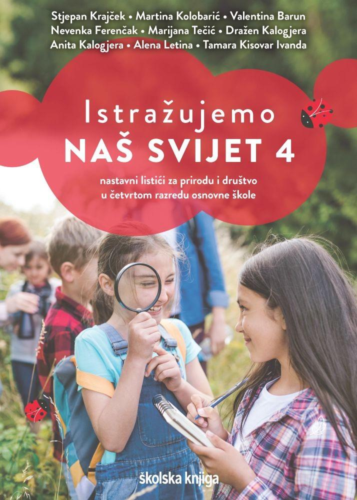 ISTRAŽUJEMO NAŠ SVIJET 4 - nastavni listići za prirodu i društvo u četvrtom razredu osnovne škole
