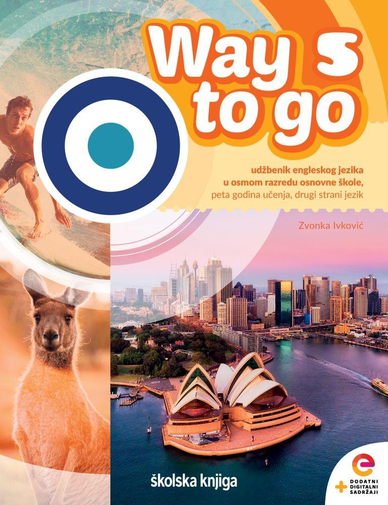 WAY TO GO 5 - radni udžbenik engleskog jezika u osmom razredu osnovne škole - 5. godina učenja