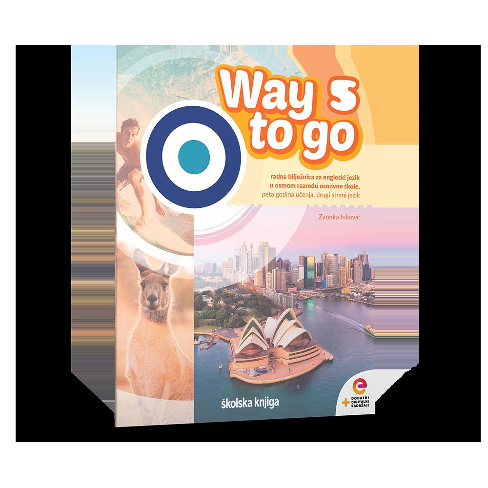 WAY TO GO 5 - radna bilježnica za engleski jezik u osmom razredu osnovne škole - 5. godina učenja
