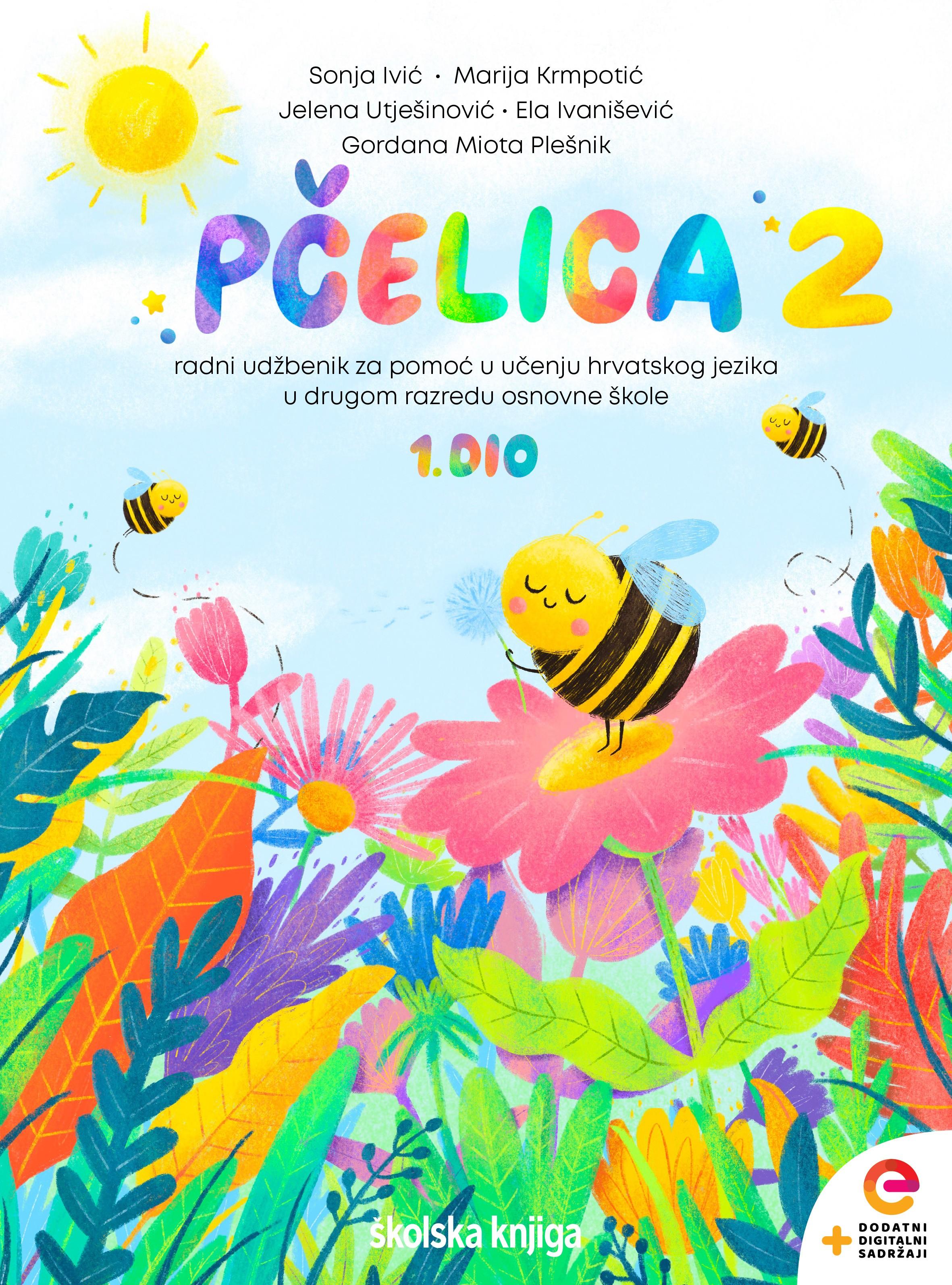 PČELICA 2 - radni udžbenik za pomoć u učenju hrvatskog jezika u drugom razredu osnovne škole, 1. I 2. dio  - KOMPLET