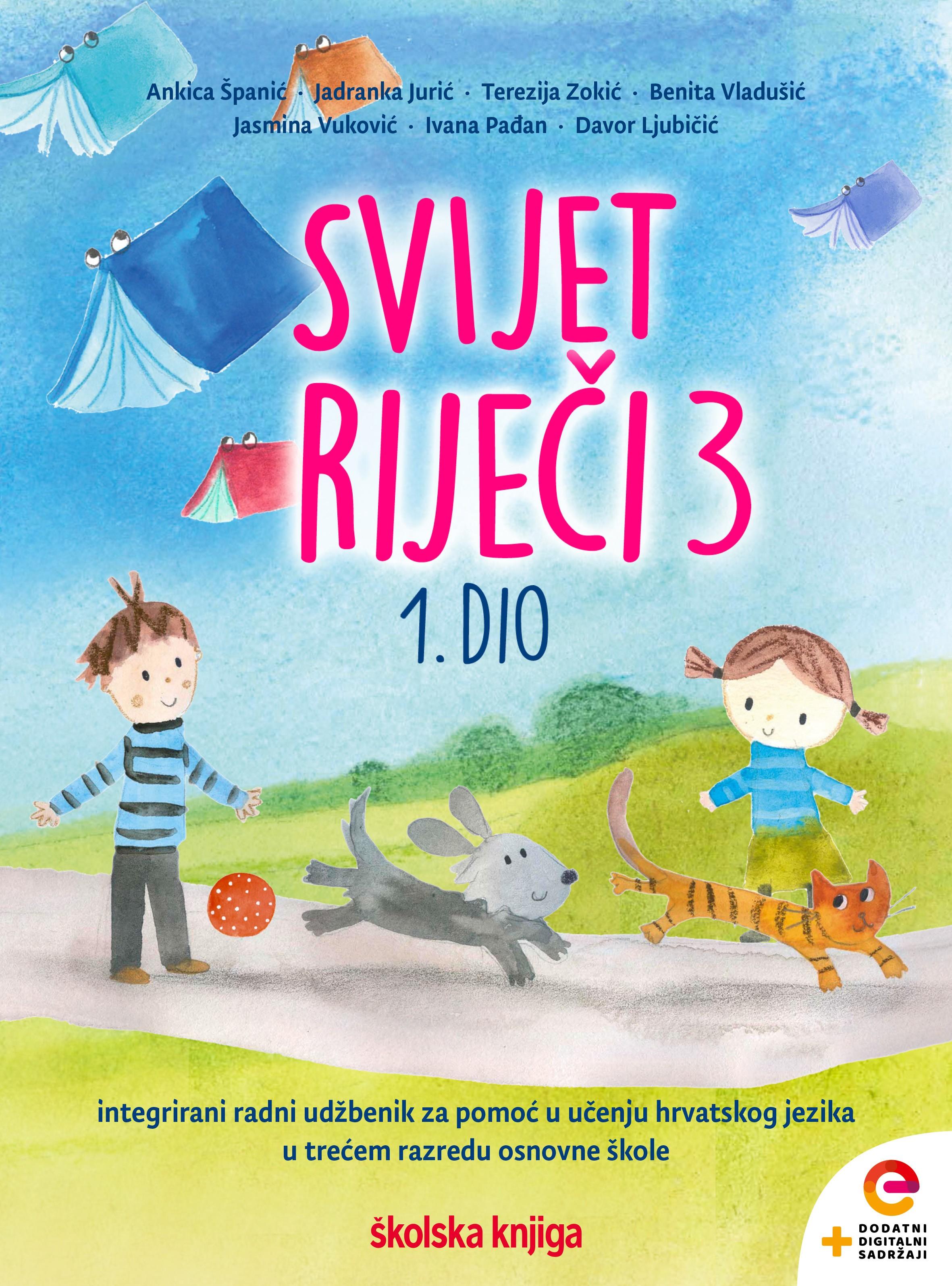 SVIJET RIJEČI 3 - integrirani radni udžbenik za pomoć u učenju hrvatskog jezika u trećem razredu osnovne škole - KOMPLET