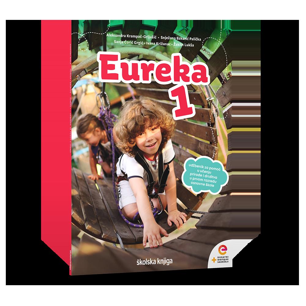 EUREKA 1 - radni udžbenik za pomoć u učenju prirode i društva u prvom razredu osnovne škole