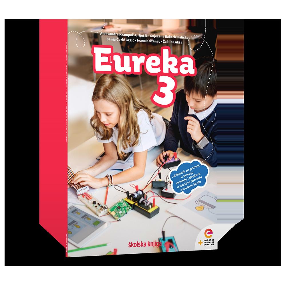 EUREKA 3 - radni udžbenik za pomoć u učenju prirode i društva u trećem razredu osnovne škole