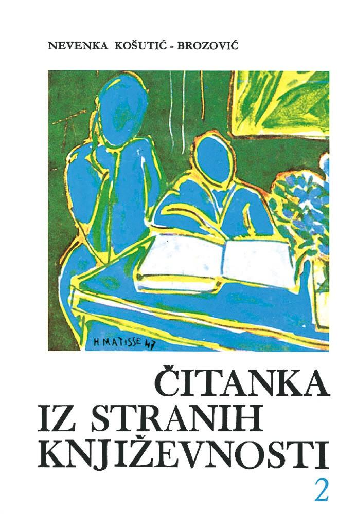 Čitanka iz stranih književnosti 2 - od romantizma do naših dana