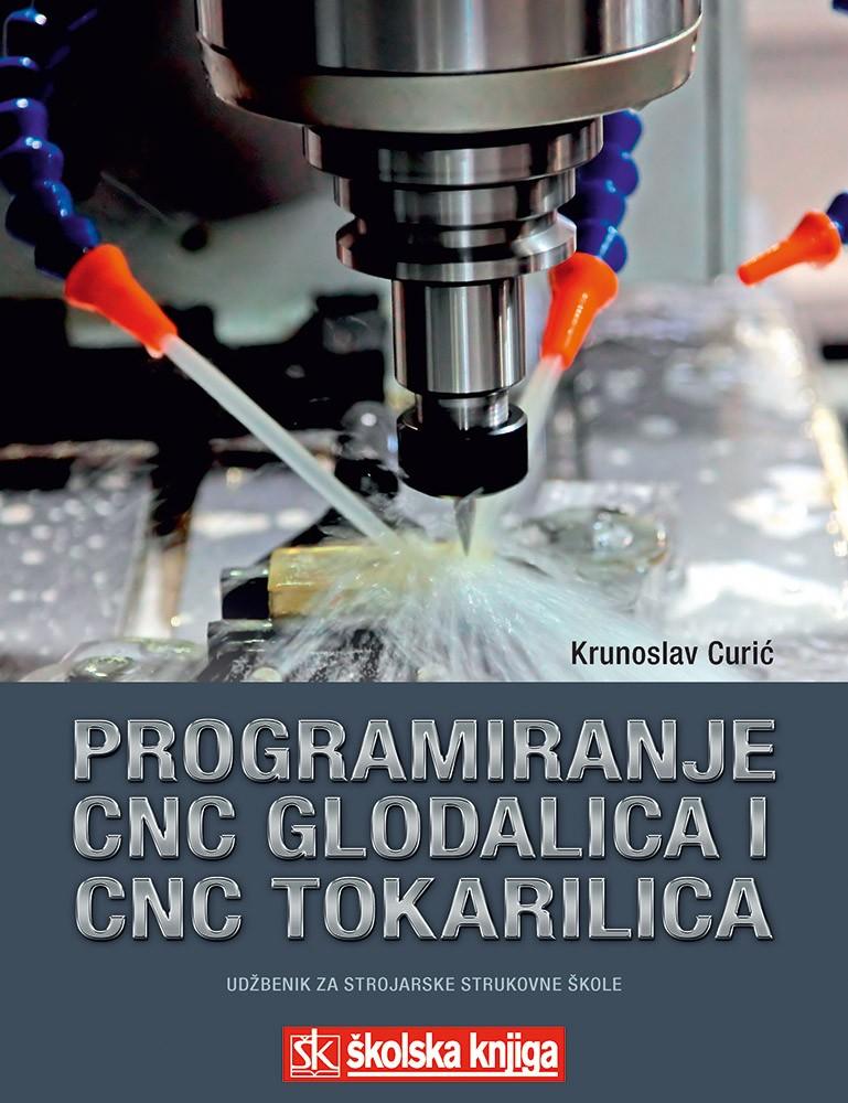Programiranje CNC glodalica i CNC tokarilica za radioničke vježbe i nove tehnologije