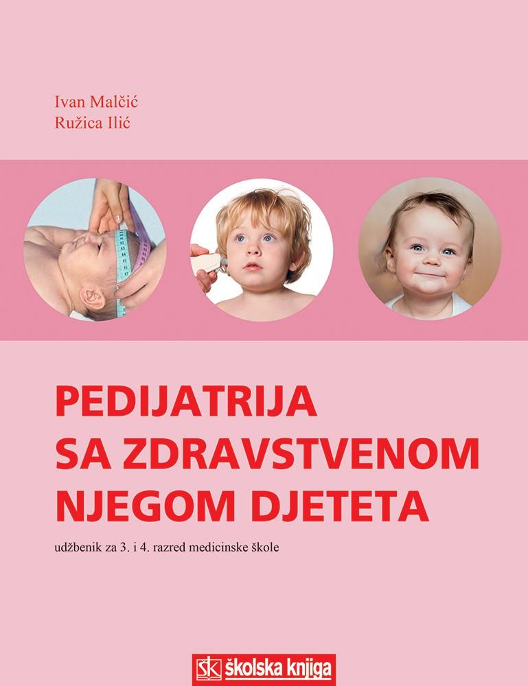Pedijatrija sa zdravstvenom njegom djeteta