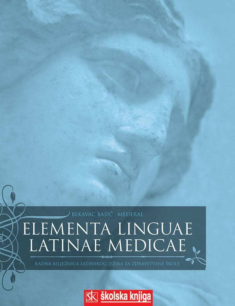 Elementa linguae Latinae medicae