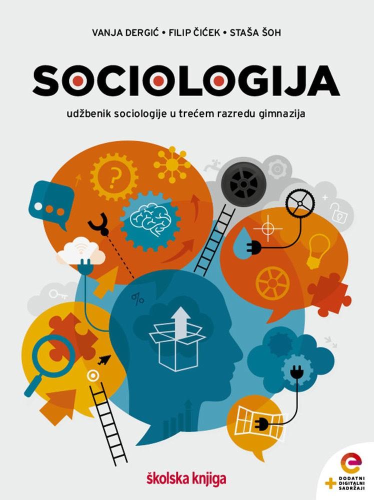 SOCIOLOGIJA - udžbenik sociologije s dodatnim digitalnim sadržajima u trećem razredu gimnazija