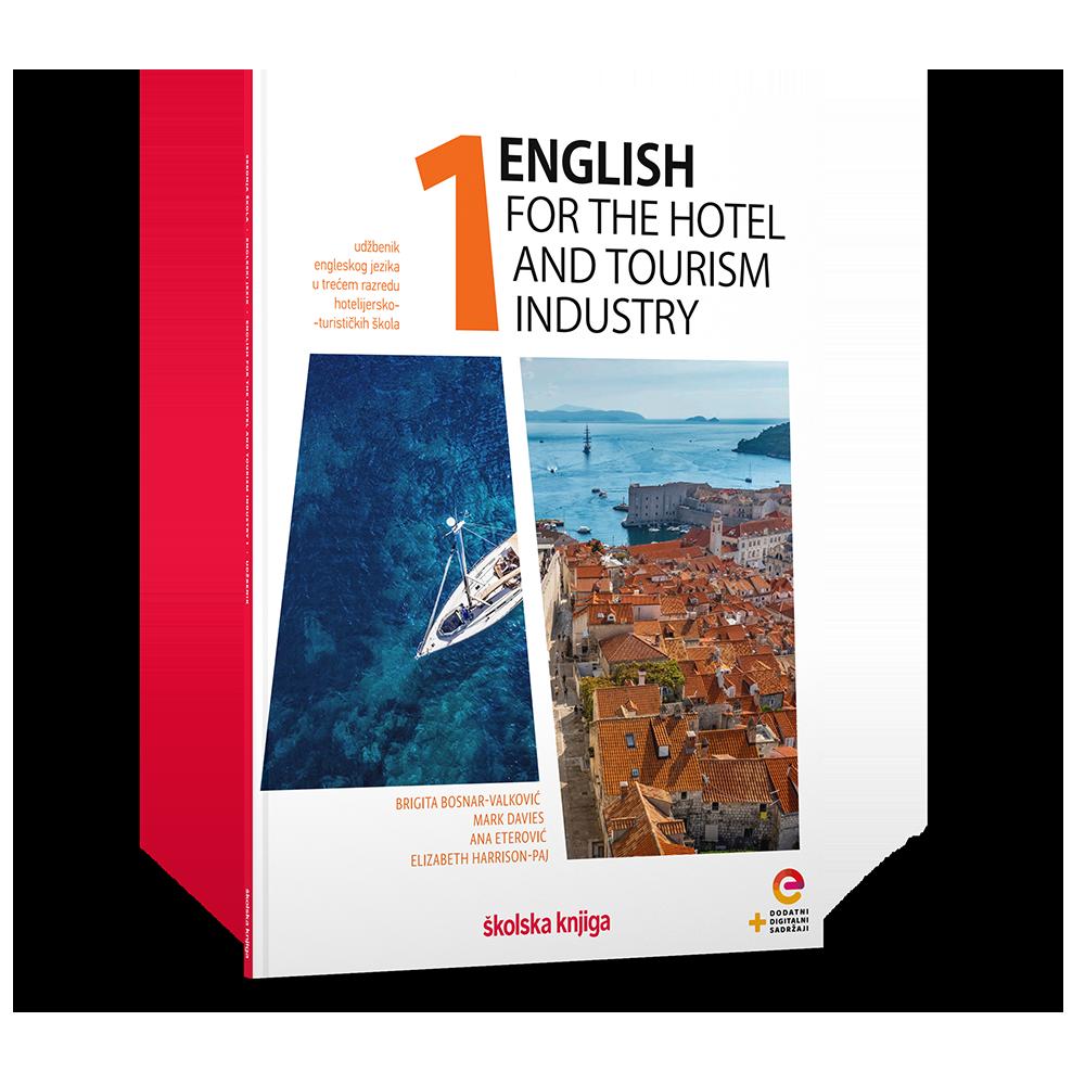 ENGLISH FOR THE HOTEL AND TOURISM INDUSTRY 1 - udžbenik za engleski jezik s dodatnim digitalnim sadržajima za treći razred hotelijersko-turističke škole