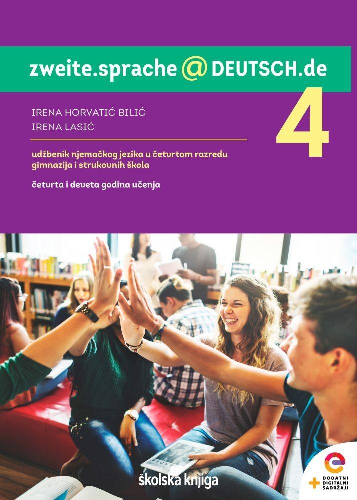 ZWEITE.SPRACHE@DEUTSCH.DE 4 - udžbenik njemačkoga jezika u četvrtom razredu gimnazija i strukovnih škola - 4. i 9. godina učenja