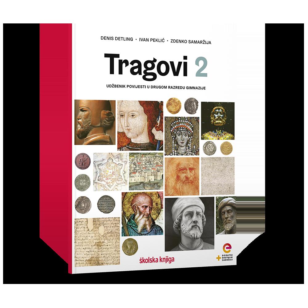 TRAGOVI 2 - udžbenik povijesti s dodatnim digitalnim sadržajima u drugom razredu gimnazije