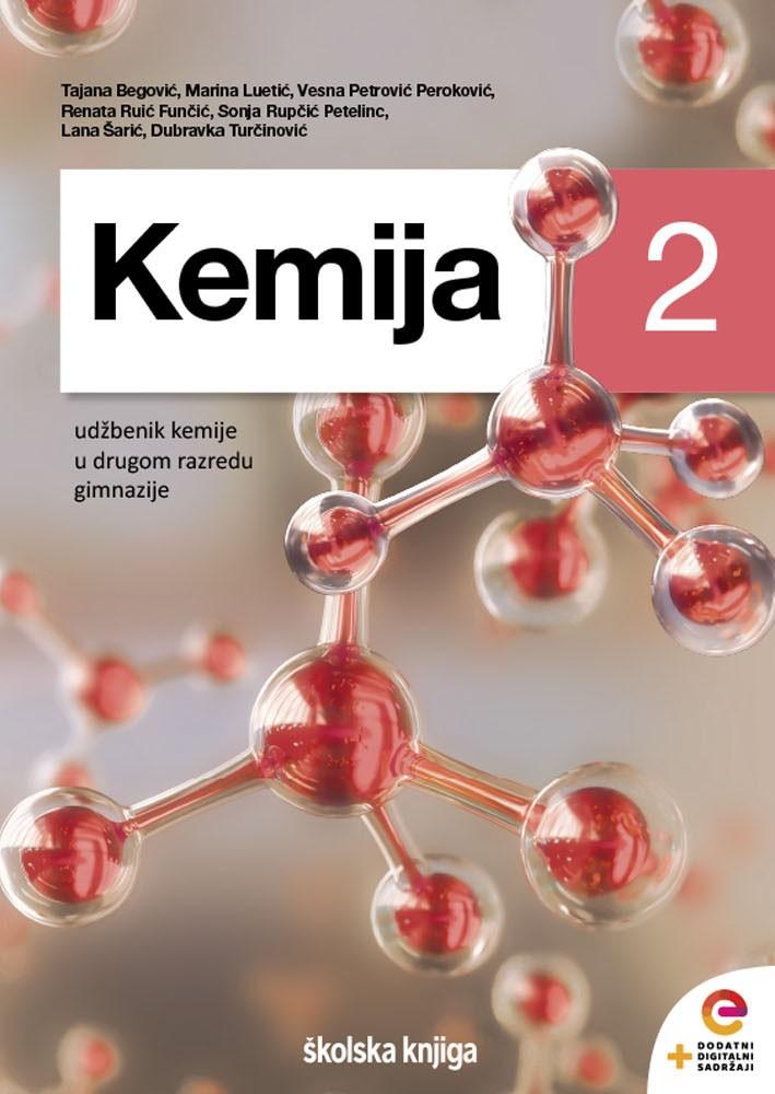 KEMIJA 2 - udžbenik s dodatnim digitalnim sadržajima kemije u drugom razredu gimnazije