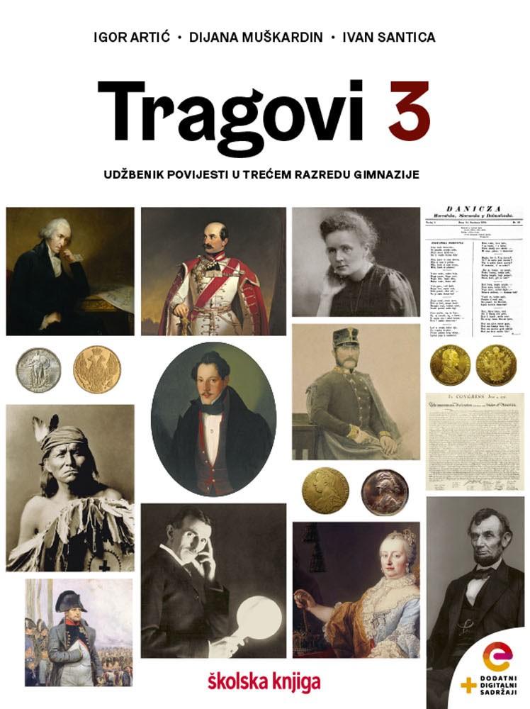 TRAGOVI 3 - udžbenik povijest s dodatnim digitalnim sadržajimai u trećem razredu gimnazije